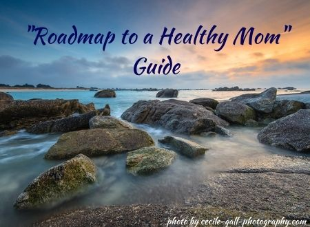 """Roadmap to a Healthy Mom"" Guide"