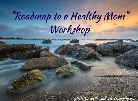 """Roadmap to a Healthy Mom"" Workshop"